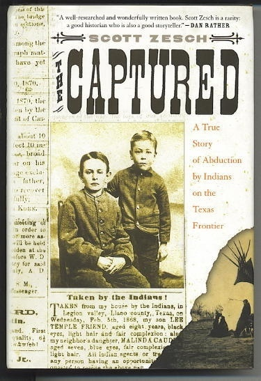 Image for The Captured, A True Story of Abduction by Indians on the Texas Frontier