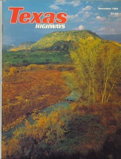 Image for Texas Highways Magazine The Official Texas State Travel Magazine December 1984