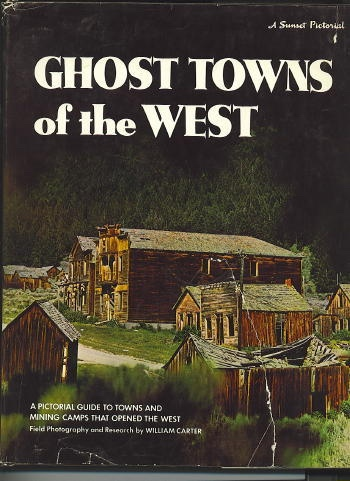 Image for Ghost Towns Of The West