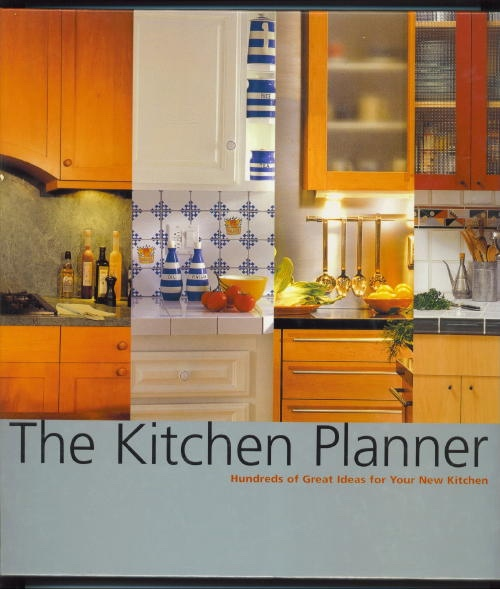 Image for The Kitchen Planner Hundreds of Great Ideas for Your New Kitchen