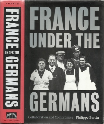 Image for France Under The Germans Collaboration and Compromise