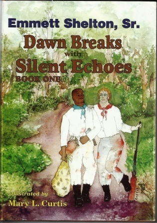 Image for Dawn Breaks With Silent Echoes, Book One