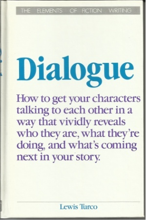 Image for Dialogue A Socratic Dialogue on the Art of Writing Dialogue in Fiction
