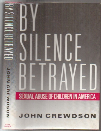 Image for By Silence Betrayed Sexual Abuse of Children in America