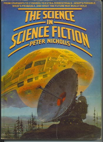 Image for The Science In Science Fiction From Starships to Cyborgs to Extra-Terrestials