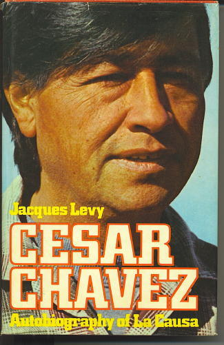 Image for Cesar Chavez Autobiography of LA Causa