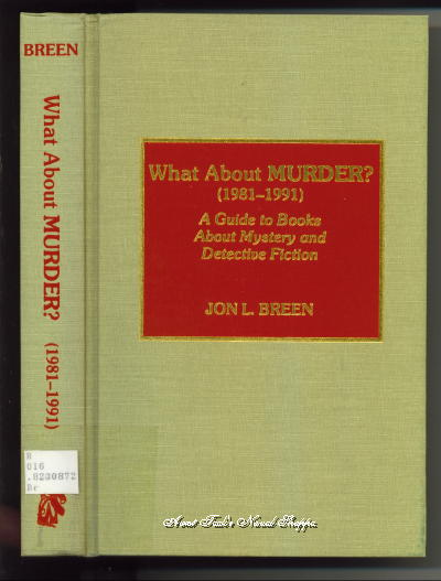 Image for What About Murder? (1981-1991) A Guide To Books About Mystery And Detective Fiction