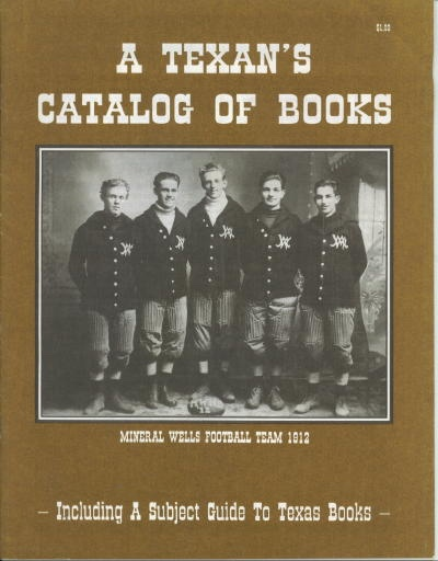 Image for A Texan's Catalog Of Books Including a Subject Guide to Texas Books