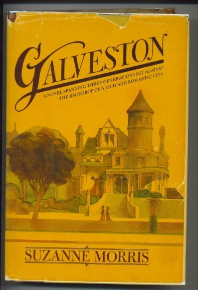 Image for Galveston, A Novel Spanning Three Generations Set Against the Backdrop of a Rich and Romantic City