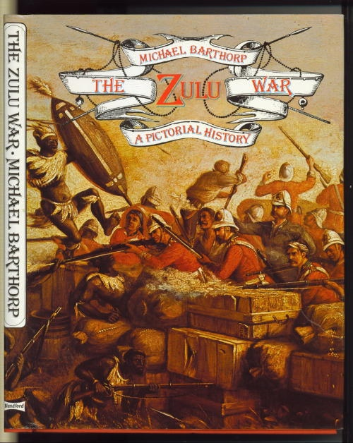 Image for The Zulu War, A Pictorial History