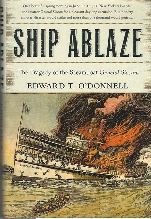 Image for Ship Ablaze The Tragedy of the Steamboat General Slocum