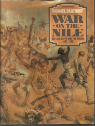 Image for War On The Nile Britain, Egypt and the Sudan 1882-1898