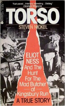 Image for Torso Eliot Ness and the Hunt for the Mad Butcher of Kingsbury Run
