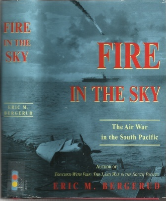 Image for Fire In The Sky The Air War in the South Pacific