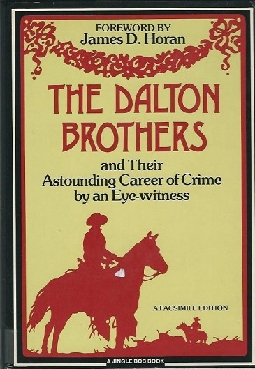 Image for The Dalton Brothers And Their Astounding Career of Crime by an Eye-Witness