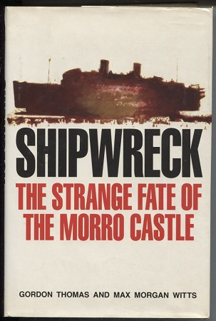 Image for Shipwreck: The Strange Fate Of The Morro Castle