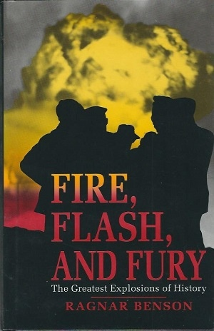 Image for Fire, Flash, And Fury The Greatest Explosions of History