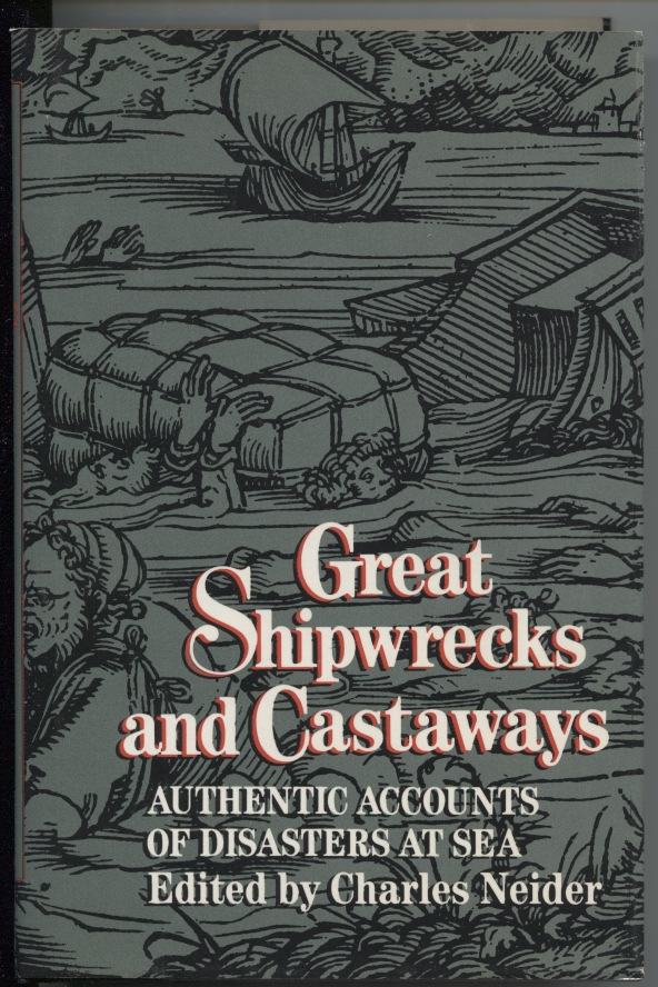 Image for Great Shipwrecks And Castaways Authentic Accounts of Disasters At Sea