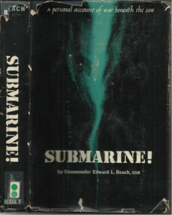Image for Submarine!  A Personal Account of War Beneath the Sea