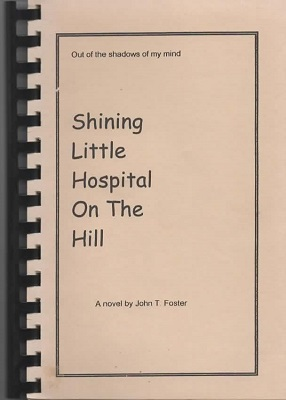 Image for Shining Little Hospital On The Hill Out of the Shadows of My Mind