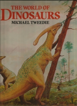 Image for The World Of Dinosaurs