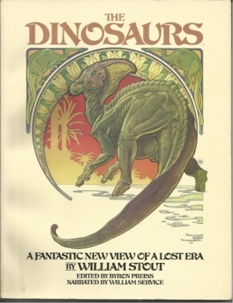 Image for The Dinosaurs A Fantastic View of a Lost Era