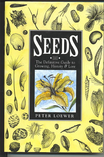 Image for SEEDS The Definitive Guide to Growing, History & Lore
