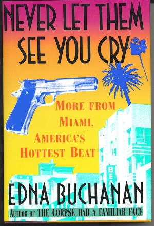 Image for Never Let Them See You Cry More from Miami, America's Hottest Beat