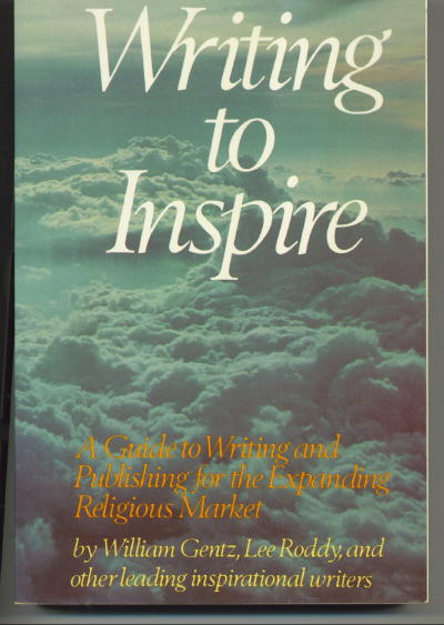 Image for Writing To Inspire: A Guide to Writing and Publishing for the Expanding Religious Market