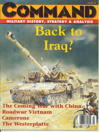 Image for Command: Military History, Strategy & Analysis, Issue 50 / 1998 Back to Iraq