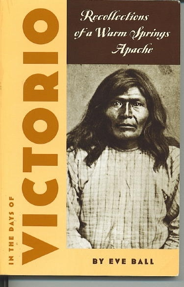 Image for In The Days Of Victorio, Recollections of a Warm Springs Apache