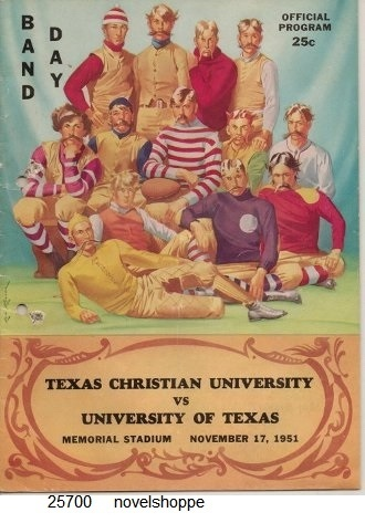 Image for Band Day: Texas Christian University Vs University Of Texas Memorial Stadium November 17, 1951 Official Program