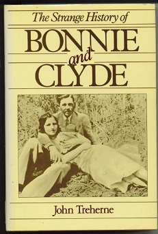 Image for The Strange History Of Bonnie And Clyde