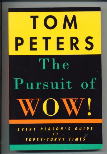 Image for The Pursuit Of Wow! Every Person's Guide To Topsy-turvy Times