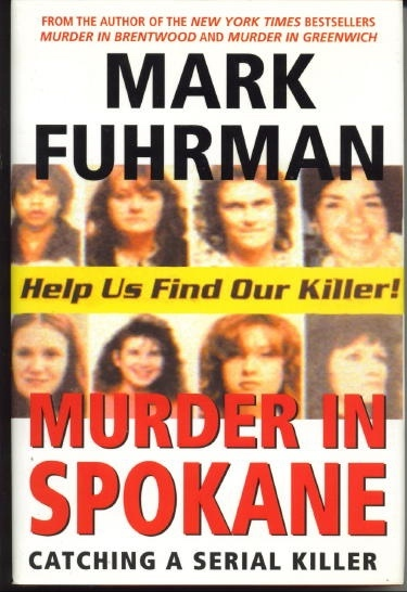 Image for Murder In Spokane Catching a Serial Killer