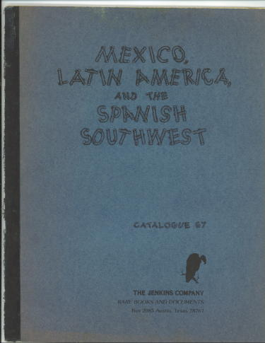 Image for Mexico, Latin America And The Spanish Southwest, Catalogue 67