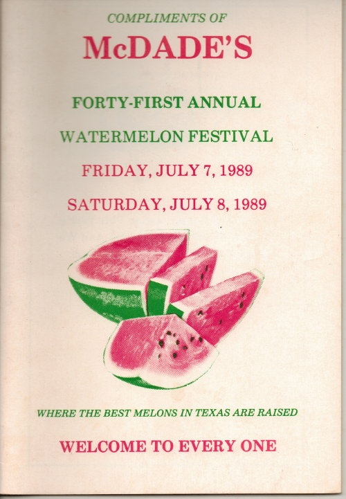 Image for McDade's Annual Watermelon Festival (McDade, Texas)  41st Annual Festival, Friday and Saturday, July 7, and 8, 1989