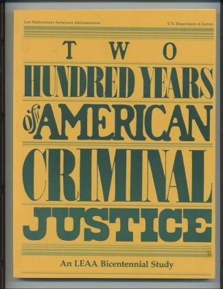 Image for Two Hundred Years Of American Criminal Justice Bicentennial edition
