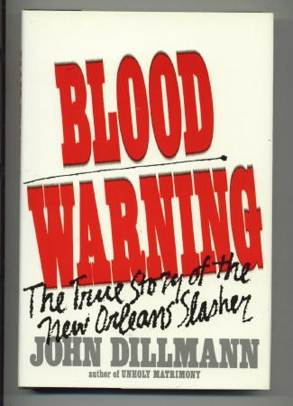 Image for Blood Warning - The True Story Of The New Orleans Slasher