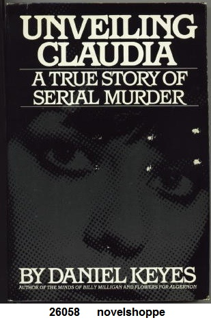 Image for Unveiling Claudia A True Story of Serial Murder