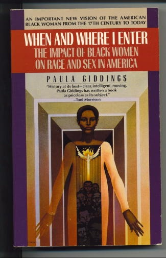 Image for When And Where I Enter (the Impact Of Black Women On Race And Sex In America)