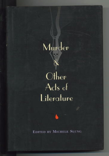 Image for Murder & Other Acts Of Literature