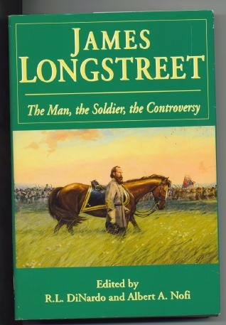 Image for James Longstreet, The Man, The Soldier, The Controversy