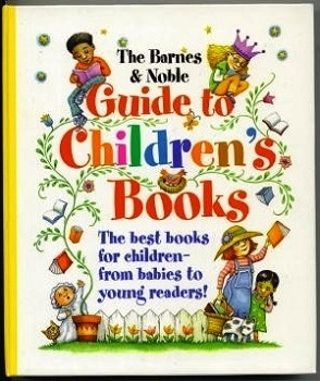 Image for The Barnes & Noble Guide To Children's Books