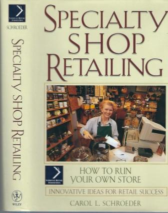 Image for Specialty Shop Retailing How to Run Your Own Store