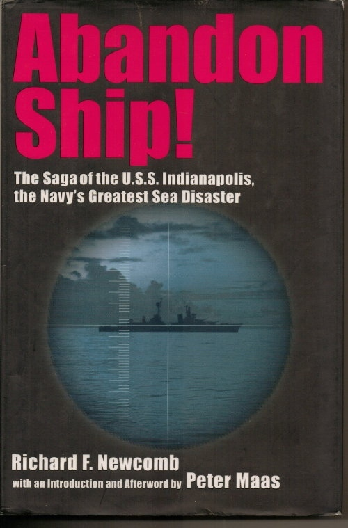 Image for Abandon Ship! The Saga Of The U.S.S. Indianopolis, The Navy's Greatest Sea Disaster