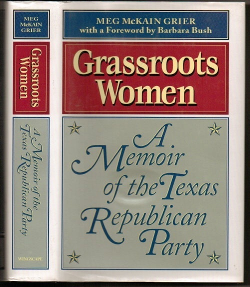 Image for Grassroots Women: A Memoir Of The Texas Republican Party