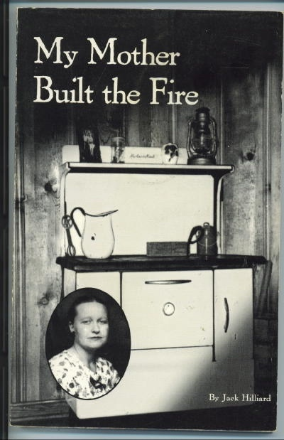 Image for My Mother Built The Fire Stories of Growing Up in the Country