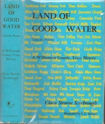 Image for Land Of Good Water Takachue Pouetsu: a Williamson County, Texas, History