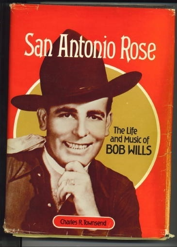 Image for San Antonio Rose:  The Life and Music of Bob Wills